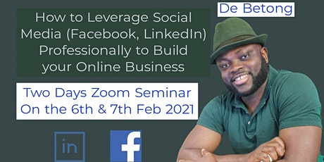 Leveraging Facebook & LinkedIn Professionally to Build your Online Business tickets