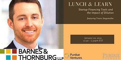 Lunch & Learn: Startup Financing Tools and  the Impact of Dilution tickets