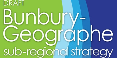 INFORMATION SESSION: Bunbury Geographe Sub-regional Strategy tickets