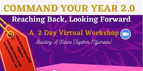 Command Your Year 2.0. Reaching back, Looking forward tickets
