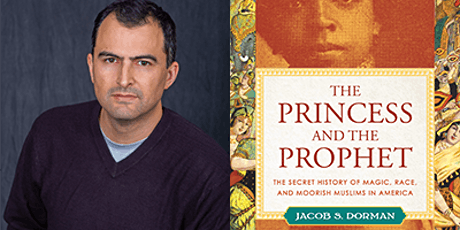 """The Princess and the Prophet"" with JACOB S. DORMAN tickets"