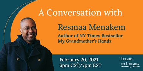 A Conversation with Resmaa Menakem tickets