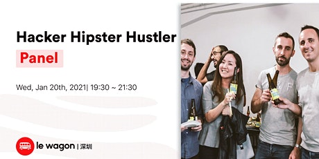 Le  Wagon Panel Talk: Hacker Hipster Hustler tickets