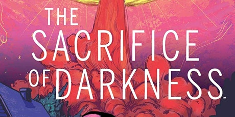 [SISTAH SCIFI  GRAPHIC NOVEL CLUB] The Sacrifice of Darkness by Roxanne Gay tickets