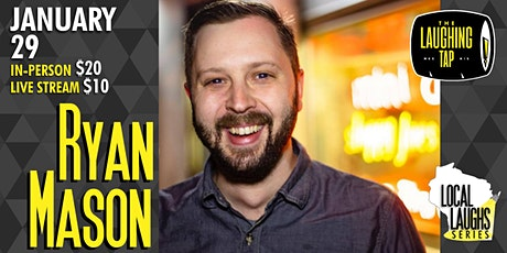 Ryan Mason at The Laughing Tap! tickets