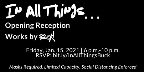"""Opening Reception for  """" In All Things"""" tickets"""
