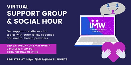 IMW Hosts: Virtual Chronic Illness Support Group and Social Hour tickets