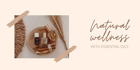 Natural Wellness with Essential Oils tickets