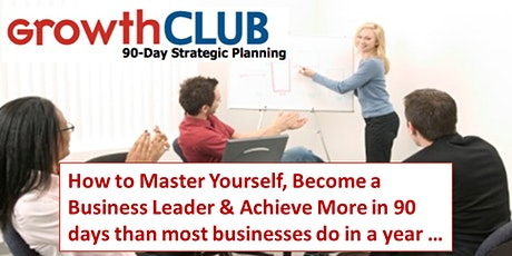 GrowthCLUB - 90 Day Game Plan tickets