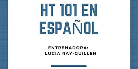 HT 101 en Español entradas