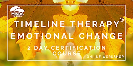 TIME LINE THERAPY® EMOTIONAL CHANGE, 2 DAY CERTIFICATION COURSE tickets