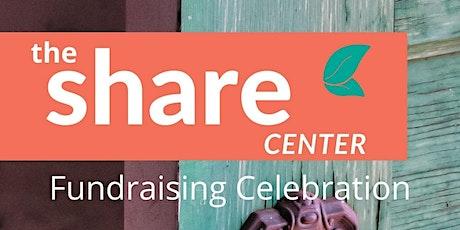 SHARE Center's 2021 Fundraising Celebration tickets