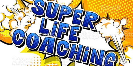LIFE COACHING  SESSIONS #UNLOCK SUCCESS tickets
