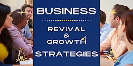 Business Revival & Growth Strategies biglietti
