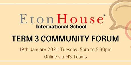 Term 3 Community Forum tickets