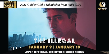AWFF - The Illegal (1/19) -2021 Golden Globe Submission from India/USA tickets