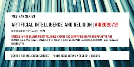 Artificial Intelligence and Religion – AIR2020/21, eleventh episode biglietti