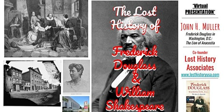 The Lost History of Frederick Douglass & William Shakespeare (Virtual) tickets