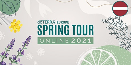 dōTERRA Central Europe Grand Spring Tour Online 2021 - Latvia / Russian tickets