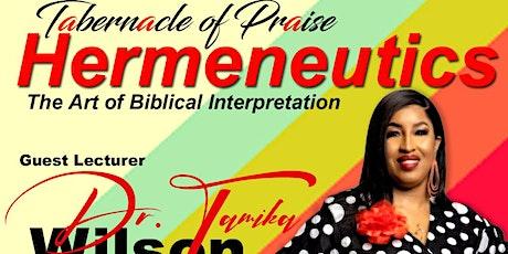 Hermeneutics ( The Art of Biblical Interpretation) tickets