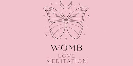 WOMB LOVE MEDITATION tickets