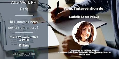 AfterWork RH Paris - Janvier 2021 - RH, sommes-nous des Entrepreneurs ? billets