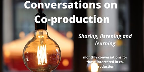 Conversations on Co-production: tickets