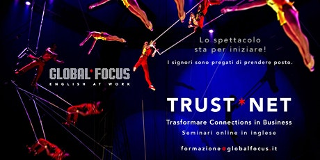 Trust*Net 1: Webinar per trasformare Connections in Business biglietti