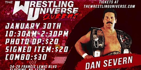 UFC/ WWE MEET & GREET DAN SEVERN AT THE WRESTLING UNIVERSE QUEENS NY tickets
