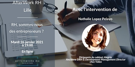 AfterWork RH Lille - Janvier 2021 - RH, sommes-nous des Entrepreneurs ? billets