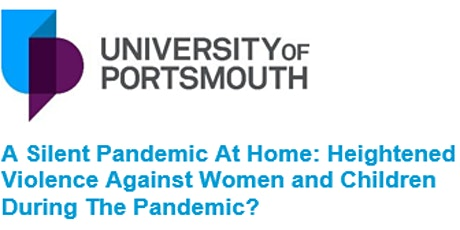 A Silent Pandemic At Home: Heightened Violence Against Women and Children tickets