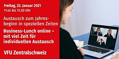 Business-Lunch online, Zentralschweiz, 22.01.2021