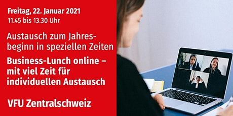 Business-Lunch online, Zentralschweiz, 22.01.2021 Tickets