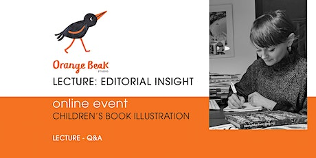 Orange Beak Online Lecture: Editorial Insight tickets