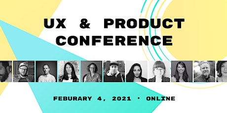 UX & Product Conference tickets