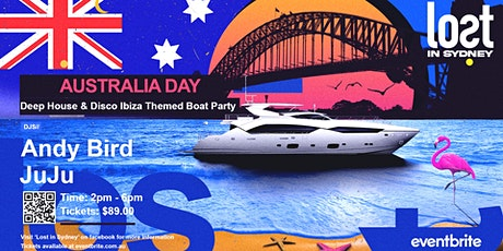 Lost in Sydney || Australia Day BOATY PATRY|| DEEP HOUSE & DISCO tickets