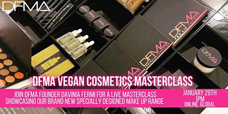 Launch of the NEW DFMA VEGAN COSMETICS biglietti