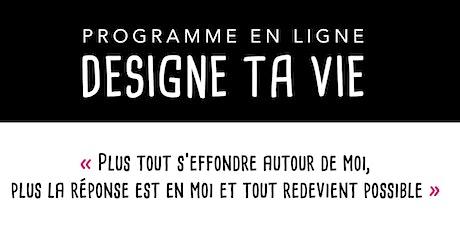 Designe Ta Vie - webinar de présentation du programme tickets