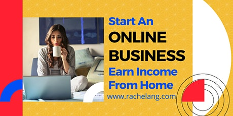[Online Webinar] Start an Online Business & Earn Income from Home (SG) tickets