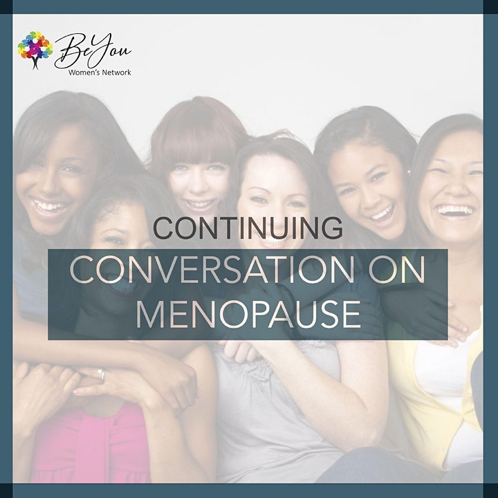 BeYou Women's Network Event - Continuing Conversation on Menopause image