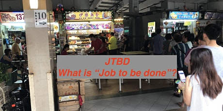 What is JTBD? Job to be done explanation workshop. tickets