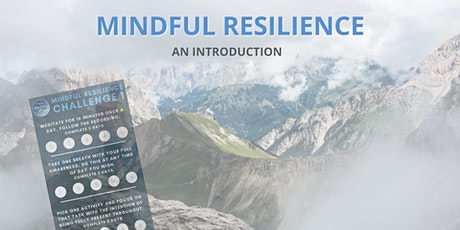 Introduction to Mindful Resilience tickets