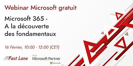 Webinar Microsoft 365 - A la découverte des fondamentaux billets