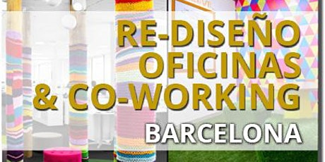 RE-DISEÑO OFICINAS & CO-WORKING BARCELONA entradas