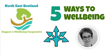 "Support and Wellbeing Cooperative: Wellbeing Session ""5 Ways to Wellbeing "" tickets"
