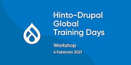 HINTO - DRUPAL GLOBAL TRAINING DAYS | Drupal Introduction Workshop biglietti