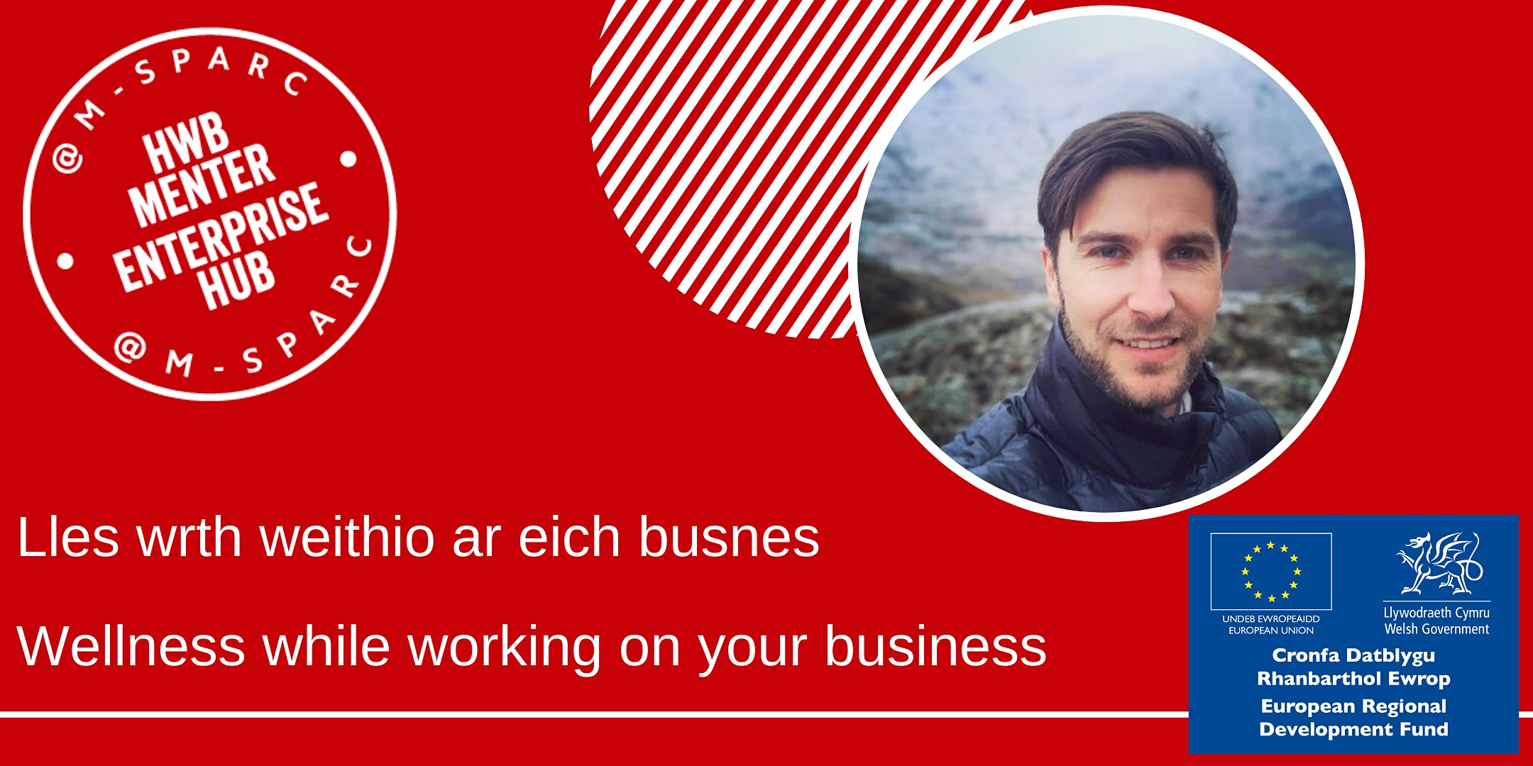 Lles wrth weithio ar eich busnes / Wellness while working on your business