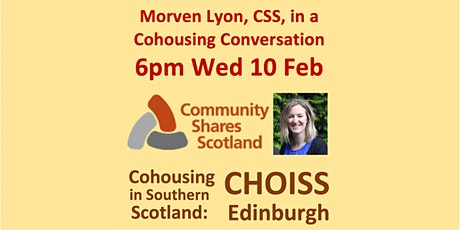 Morven Lyon Community Shares Scotland Cohousing Conversation 6pm Wed 10 Feb tickets