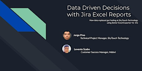 Midori webinar: Data-driven decisions with Jira Excel reports tickets