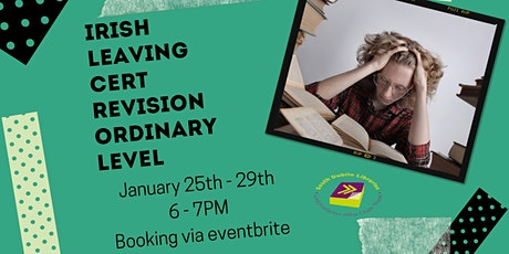 Irish Revision Course for Ordinary Level 25 - 29 January tickets